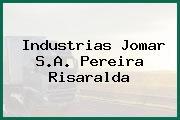 Industrias Jomar S.A. Pereira Risaralda