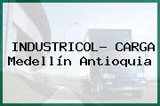 INDUSTRICOL- CARGA Medellín Antioquia