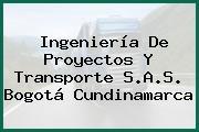 Ingeniería De Proyectos Y Transporte S.A.S. Bogotá Cundinamarca