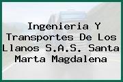 Ingenieria Y Transportes De Los Llanos S.A.S. Santa Marta Magdalena