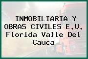 INMOBILIARIA Y OBRAS CIVILES E.U. Florida Valle Del Cauca