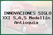 INNOVACIONES SIGLO XXI S.A.S Medellín Antioquia