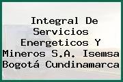 Integral De Servicios Energeticos Y Mineros S.A. Isemsa Bogotá Cundinamarca