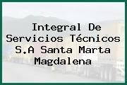 Integral De Servicios Técnicos S.A Santa Marta Magdalena