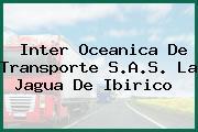 Inter Oceanica De Transporte S.A.S. La Jagua De Ibirico