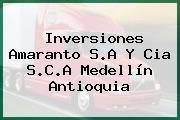 Inversiones Amaranto S.A Y Cia S.C.A Medellín Antioquia