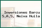 Inversiones Barcu S.A.S. Neiva Huila