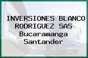 INVERSIONES BLANCO RODRIGUEZ SAS Bucaramanga Santander