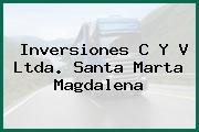 Inversiones C Y V Ltda. Santa Marta Magdalena
