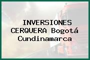 INVERSIONES CERQUERA Bogotá Cundinamarca