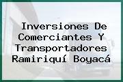 Inversiones De Comerciantes Y Transportadores Ramiriquí Boyacá
