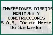 INVERSIONES DISEÞOS MONTAJES Y CONSTRUCCIONES S.A.S. Cúcuta Norte De Santander