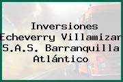 Inversiones Echeverry Villamizar S.A.S. Barranquilla Atlántico