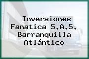 Inversiones Fanatica S.A.S. Barranquilla Atlántico