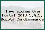 Inversiones Gran Portal 2013 S.A.S. Bogotá Cundinamarca