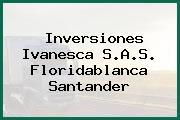 Inversiones Ivanesca S.A.S. Floridablanca Santander