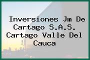 Inversiones Jm De Cartago S.A.S. Cartago Valle Del Cauca