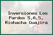 Inversiones Los Pardos S.A.S. Riohacha Guajira