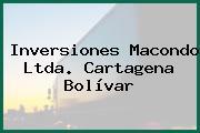 Inversiones Macondo Ltda. Cartagena Bolívar