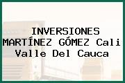 INVERSIONES MARTÍNEZ GÓMEZ Cali Valle Del Cauca