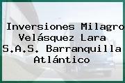 Inversiones Milagro Velásquez Lara S.A.S. Barranquilla Atlántico