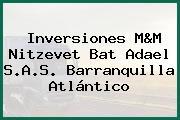 Inversiones M&M Nitzevet Bat Adael S.A.S. Barranquilla Atlántico