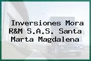 Inversiones Mora R&M S.A.S. Santa Marta Magdalena
