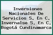 Inversiones Nacionales De Servicios S. En C. Invernalse S. En C. Bogotá Cundinamarca