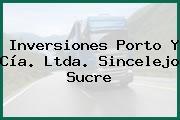 Inversiones Porto Y Cía. Ltda. Sincelejo Sucre