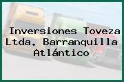 Inversiones Toveza Ltda. Barranquilla Atlántico