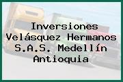 Inversiones Velásquez Hermanos S.A.S. Medellín Antioquia