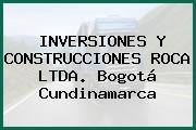 INVERSIONES Y CONSTRUCCIONES ROCA LTDA. Bogotá Cundinamarca