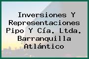 Inversiones Y Representaciones Pipo Y Cía. Ltda. Barranquilla Atlántico