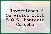 Inversiones Y Servicios C.C.C S.A.S. Montería Córdoba