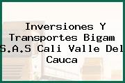 Inversiones Y Transportes Bigam S.A.S Cali Valle Del Cauca
