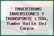 INVERTRANS INVERSIONES Y TRANSPORTE LTDA. Yumbo Valle Del Cauca
