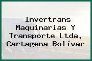 Invertrans Maquinarias Y Transporte Ltda. Cartagena Bolívar