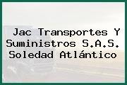 Jac Transportes Y Suministros S.A.S. Soledad Atlántico