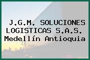 J.G.M. SOLUCIONES LOGISTICAS S.A.S. Medellín Antioquia