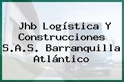 Jhb Logística Y Construcciones S.A.S. Barranquilla Atlántico
