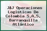 J&J Operaciones Logisticas De Colombia S.A.S. Barranquilla Atlántico