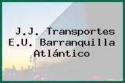 J.J. Transportes E.U. Barranquilla Atlántico