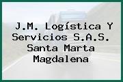 J.M. Logística Y Servicios S.A.S. Santa Marta Magdalena