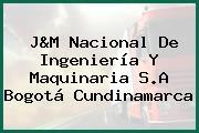 J&M Nacional De Ingeniería Y Maquinaria S.A Bogotá Cundinamarca