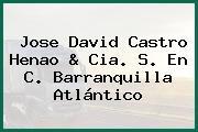 Jose David Castro Henao & Cia. S. En C. Barranquilla Atlántico