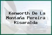 Kenworth De La Montaña Pereira Risaralda