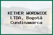KETHER WORDWIDE LTDA. Bogotá Cundinamarca