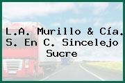L.A. Murillo & Cía. S. En C. Sincelejo Sucre