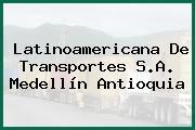 Latinoamericana De Transportes S.A. Medellín Antioquia