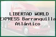 LIBERTAD WORLD EXPRESS Barranquilla Atlántico